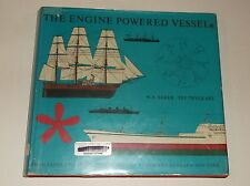 The Engine Powered Vessel From Paddle-Wheeler To Nuclear Ship HC/DJ 1965 Boat -I