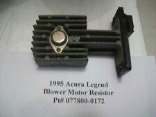 1995 ACURA LEGEND BLOWER MOTOR SPEED TRANSISTOR RESISTOR HEAT 077800-0172 #HS008