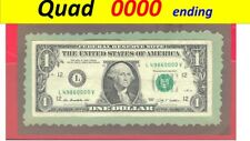 = Quad =  0000 ending ==  Roll Over = note ~ 2009 ~ $1.00