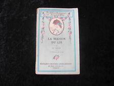 BIBLIOTHEQUE DE SUZETTE LA MAISON DU LIS par M. DELLY Ed. GAUTIER 1930