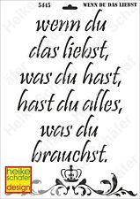 Schablone-Stencil A3 419-5445 Wenn du das liebst... -Neu- Heike Schäfer Design