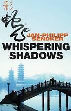 Whispering Shadows (The China Trilogy Book 1) (Rising Dragon 1), Jan-Philipp Sen