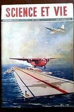 SCIENCE ET VIE n°339 du 12/1945; Les portes avions Japonais/ Progrée de la TV