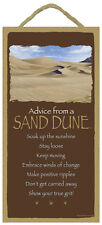 ADVICE FROM A SAND DUNE Wood INSPIRATIONAL SIGN wall hanging NOVELTY PLAQUE New