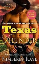 Texas Thunder: By Kimberly Raye