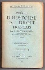 OLIVIER-MARTIN PRECIS D'HISTOIRE DU DROIT FRANCAIS 1947 MONARCHIE HISTOIRE