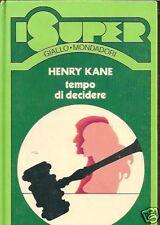 SUPER GIALLO MONDADORI-HENRY KANE-TEMPO DI DECIDERE