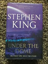 Under The Dome, Stephen King Hardcover, 2009.