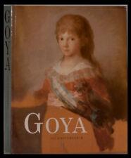 Francisco de GOYA - 250 Aniversario - 1996  - Richement Illustré en Couleurs
