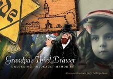 Grandpa's Third Drawer: Unlocking Holocaust Memories-ExLibrary