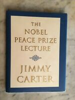 Pres. JIMMY CARTER / Nobel Peace Prize Lecture SIGNED 1st Ed. Book  Autographed