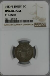 1883/2 .05  NGC UNC DETAILS SHIELD CLEANED  Shield Nickel, First Nickels,