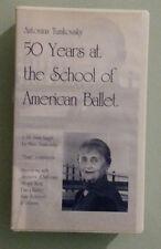 antonina tumkovsky  50 YEARS AT THE SCHOOL OF AMERICAN BALLET   VHS VIDEOTAPE