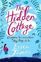 The Hidden Cottage, James, Erica, Very Good Book