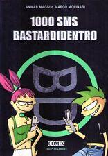 X41 1000 sms bastardidentro Maggi Molinari COMIX Mondadori 2005