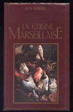 JEAN BOISSIEU, LA CUISINE MARSEILLAISE