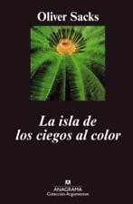 LA ISLA DE LOS CIEGOS AL COLOR / THE ISLAND OF THE COLOURBLIND - SACKS, OLIVER W