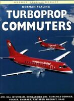 Turboprop Commuters (Osprey civil aircraft) by Pealing, Norman Paperback Book