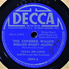 Texas Jim Lewis The Covered Wagon Rolled 78 Decca 5894 NM Cowboy Western 1940s