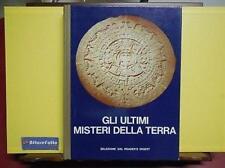 ART 6.993 LIBRO GLI ULTIMI MISTERI DELLA TERRA 1977