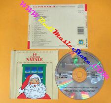 CD 16 CANTI DI NATALE compilation 1992 BALDAN BEMBO ACQUAMARINA PIERPONT (C12)