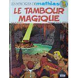 Marcel Uderzo Moloch - Les Memoires De Mathias: Le Tambour Magique - 1981 - Band