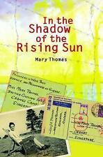 In the Shadow of the Rising Sun, Thomas, Mary, Very Good, Paperback