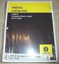 New Holland Lw80b Compact Wheel Loader Tier 2 Ii Parts Manual Book Catalog New