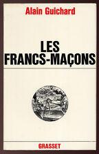 ALAIN GUICHARD, LES FRANCS-MAÇONS