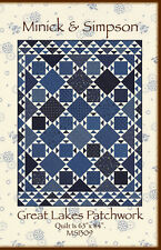 GREAT LAKES PATCHWORK  Quilt Pattern MS 1309 by Minick & Simpson