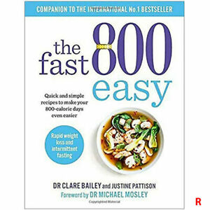 The Fast 800 Easy Quick and simple recipes by Dr Claire Bailey Paperback NEW