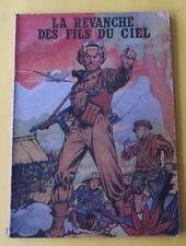 BUCK DANNY LA REVANCHE DES FILS DU CIEL  CHARLIER HUBINON RE 1942 BROCHE CORRECT