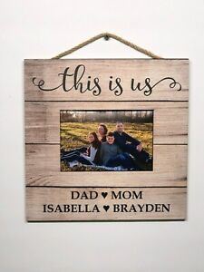 """This is Us Personalized Picture Frame,  Wooden Wall Sign, Home,  10""""x10"""" P132"""