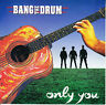 """BANG THE DRUM  Only You PICTURE SLEEVE 7"""" 45 rpm record + juke box title strip"""