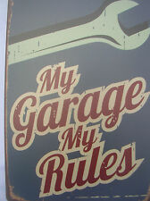 TIN MY GARAGE MY RULES WALL SIGN PLAQUE