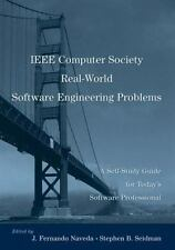 Practitioners: IEEE Computer Society Real-World Software Engineering Problems...