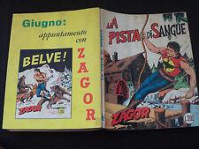 """ZAGOR ZENITH N.98 - LA PISTA DI SANGUE - MOLTO BUONO """"N"""""""