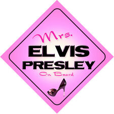 Mrs Elvis Presley on Board Baby Pink Car Sign