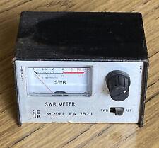 EA SWR Meter Model EA 78/1  *Spares/Repairs* See Description