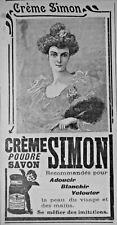 PUBLICITÉ DE PRESSE 1906 CRÈME SIMON POUDRE ET SAVON - ADVERTISING