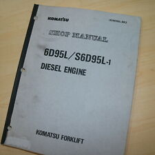 KOMATSU 6D95L S6D95L Forklift Diesel Engine Service Manual shop repair overhaul