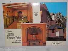 Vecchia cartolina foto d epoca di Dolomiti Rifugio Bruto Carestiato Moiazza