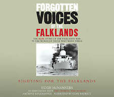 Forgotten Voices of the Falklands Part 2: Fighting for the Falklands by Hugh...