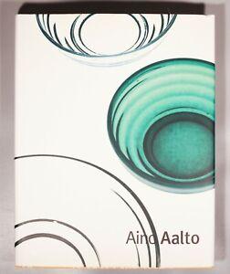 Aino Aalto by Kinnunen Ulla2004 monograph from Alvar Aalto Museum