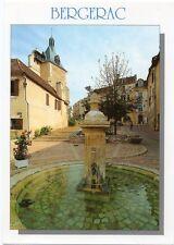 BERGERAC + FONTAINE place Pélissière - Carte postale couleurs neuve - PERIGORD