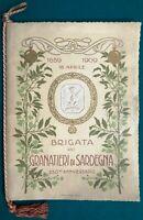 Brigata dei Granatieri di Sardegna. 250° anniversario - Tipografia Voghera 1909