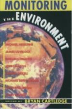 Monitoring the Environment: The Linacre Lectures 1990-91