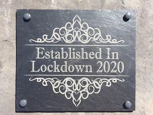 Gate plaque, sign slate, engraved, Lockdown , Pond,house, Fence,Established