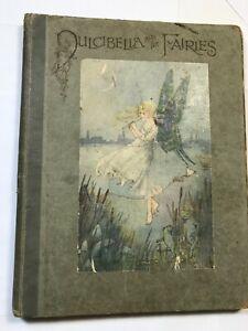 Dulcibella and the Fairies by Alice M. Raiker, Hilda T. Miller c1920
