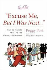 """Excuse Me, But I Was Next..."": How to Handle the"